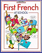 First French at School (First Languages) by…