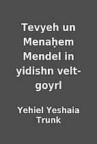 Tevyeh un Menaḥem Mendel in yidishn…