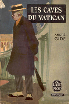 The Vatican Cellars by André Gide