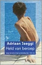 Held van beroep by Adriaan Jaeggi