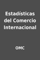 Estadísticas del Comercio Internacional by…