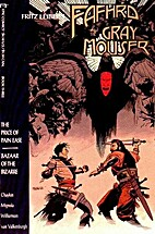 Fafhrd and the Grey Mouser: Book 3: The…