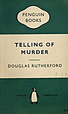 Telling of Murder by Douglas Rutherford