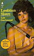 Lesbian Slave by Lee Garimond