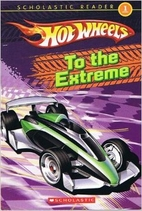 Hot Wheels: To the Extreme (Scholastic…