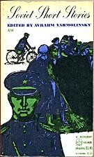 Soviet Short Stories by Avrahm Yarmolinsky
