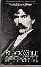 Black Wolf: The Life of Ernest Thompson…