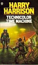 Technicolor Time Machine by Harry Harrison