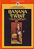 Banana Twist by Florence Parry Heide
