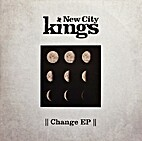 Change EP by New City Kings