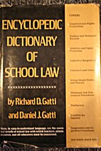 ENCYCLOPEDIC DICTIONARY OF SCHOOL LAW by…