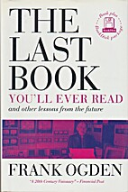 Last Book You'll Ever Read and Other…
