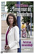 Terug naar de Donderberg by Petra Stienen
