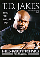 He-Motions: The Message (DVD) by T. D. Jakes