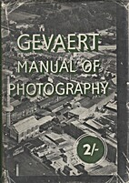 Gevaert Manual of Photography by GEVAERT