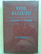 Phil Rizzuto by Joe Trimble
