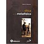 De la Ética a la Metafísica by Julia…