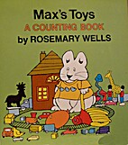 Max's Toys by Rosemary Wells