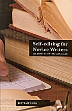 Self-editing for novice writers : and…