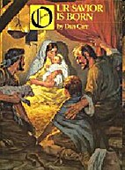 Our Savior Is Born by Dan Carr