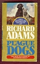 Plague Dogs by Richard Adams