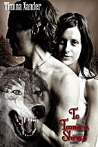 To Tame a Shrew by Tianna Xander