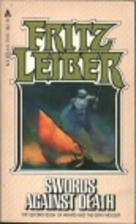 Swords Against Death by Fritz Leiber