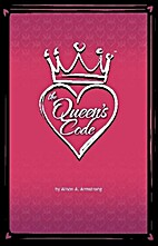 The Queen's Code by Alison A. Armstrong