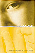 Becoming A Coach: The Coach U Approach by…