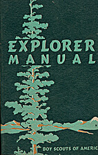 Explorer Manual by Boy Scouts of America