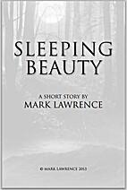 Sleeping Beauty by Mark Lawrence