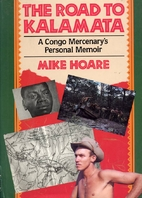 The Road to Kalamata: A Congo Mercenary's…