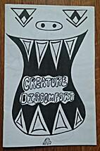 Creature Discomfort Vol 3 by Elizabeth…