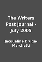 The Writers Post Journal - July 2005 by…