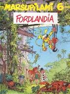 Le Marsupilami, tome 6 : Fordlandia by…