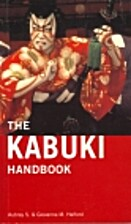 Kabuki Handbook a Guide to Understanding and…