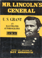 Mr. Lincoln's General, U.S. Grant: An…