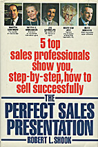 The Perfect Sales Presentation by Robert L.…