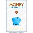 MONEY LIFEHACKS: A 60-Minute Beginner's…
