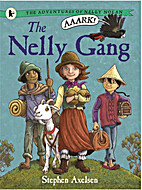 The Nelly Gang by Stephen Axelsen