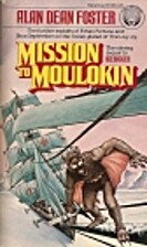 Mission to Moulokin by Alan Dean Foster