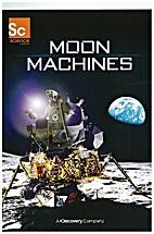 Moon Machines. (DVD) by Sara Kenney