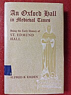 An Oxford hall in Medieval Times; being the…