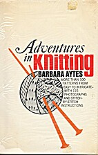 Adventures in knitting; more than 100…