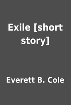 Exile [short story] by Everett B. Cole