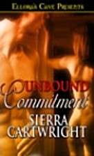 Unbound Commitment by Sierra Cartwright