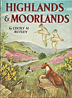 Highlands and moorlands (Green Meadow books)…