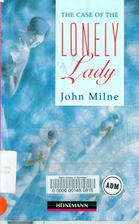 The Case of the Lonely Lady (Heinemann…