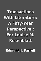 Transactions With Literature: A Fifty-Year…