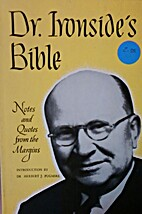 Dr. Ironside's Bible by H. A. Ironside